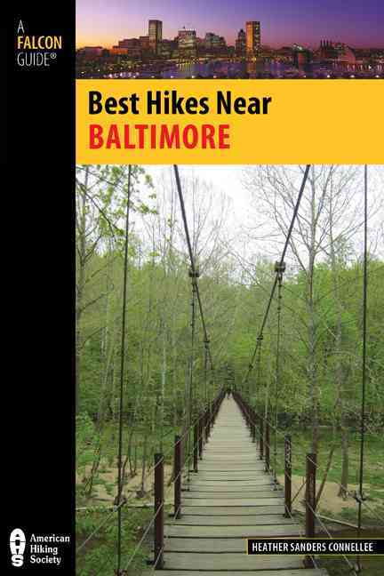 Best Hikes Near Baltimore By Connellee, Heather Sanders